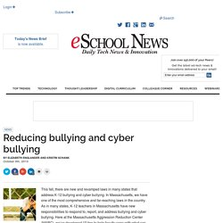 Reducing bullying and cyber bullying