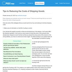 Tips to Reducing the Costs of Shipping Goods