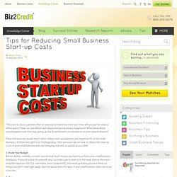 Tips for Reducing Small Business Start-up Costs