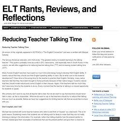 Reducing Teacher Talking Time