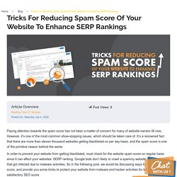 Tricks For Reducing Spam Score Of Your Website To Enhance SERP Rankings