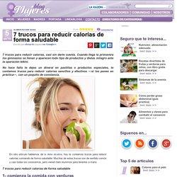 7 trucos para reducir calorías de forma saludable