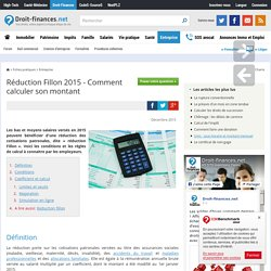 Réduction Fillon 2015 - Comment calculer son montant