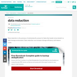 What is data reduction? - Definition from WhatIs.com