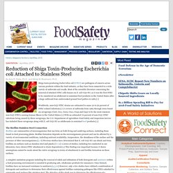 FOOD SAFETY MAGAZINE - APRIL/MAY 2015 - Reduction of Shiga Toxin-Producing Escherichia coli Attached to Stainless Steel