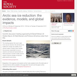 Arctic sea ice reduction: the evidence, models, and global impacts
