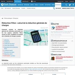 Réduction Fillon : calcul de la réduction générale de charges - Droit-Finances