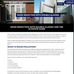 Noise Reduction with Double Glazing and the Ultimate Guide