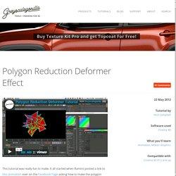 Polygon Reduction Deformer Effect
