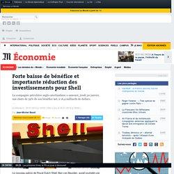 Shell annonce une réduction de ses investissements