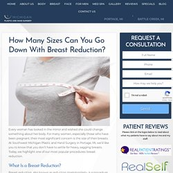How Many Sizes Can You Go Down With Breast Reduction?