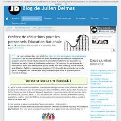 Profitez de réductions pour les personnels Education Nationale - Blog de Julien Delmas