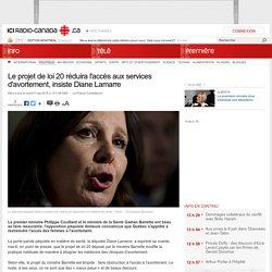 Le projet de loi 20 réduira l'accès aux services d'avortement, insiste Diane Lamarre