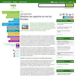 EUFIC - AOUT 2010 - FOOD TODAY - Réduire les apports en sel en Europe