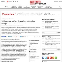 Réduire son budget formation : attention danger !