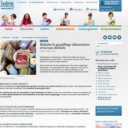 CONSEIL GENERAL DE L ISERE 24/03/14 Réduire gaspillage alimentaire et taxe déchets