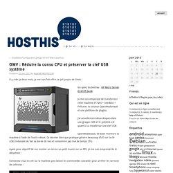 OMV : Réduire la conso CPU et préserver la clef USB système