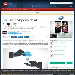 Réduire le risque du cloud computing - ZDNet