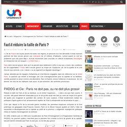 Faut-il réduire la taille de Paris ?UrbaNews.fr