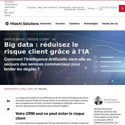 Big data : réduisez le risque client grâce à l'IA