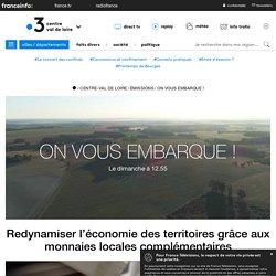 Redynamiser l'économie des territoires grâce aux monnaies locales complémentaires - France 3 Centre-Val de Loire