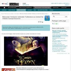 """Réécouter l'émission webradio """"Littérature au cinéma""""de l'Atelier Canopé Essonne"""