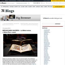 RÉÉCRITURES SACRÉES – La Bible évolue, «Notre-Père» aussi