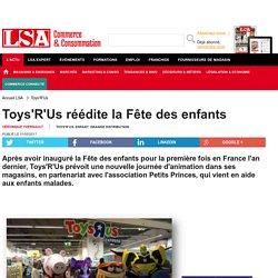 Toys'R'Us réédite la Fête des enfants - Loisirs, culture