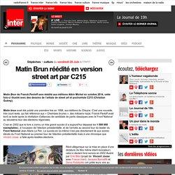 Matin Brun réédité en version street art par C215