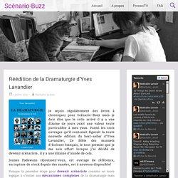 Réédition de la Dramaturgie d'Yves Lavandier
