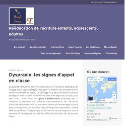 Dyspraxie: les signes d'appel en classe