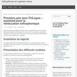 Premiers pas avec FriLogos – assistant pour la rééducation orthophonique