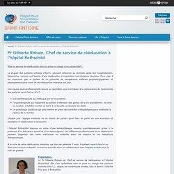 Pr Gilberte Robain, Chef de service de rééducation à l'hôpital Rothschild