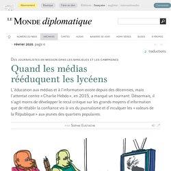 Quand les médias rééduquent les lycéens, par Sophie Eustache (Le Monde diplomatique, février 2020)