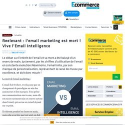 Reelevant : l'email marketing est mort ! Vive l'Email Intelligence