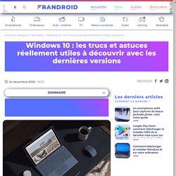Windows 10 : les trucs et astuces réellement utiles à découvrir avec les dernières versions
