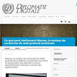 Ce que peut réellement Memex, le moteur de recherche du web profond américain - Diplomatie Digitale