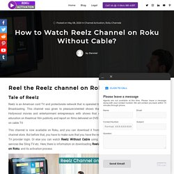 How to Watch Reelz Without Cable?