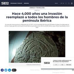 Hace 4.000 años una invasión reemplazó a todos los hombres de la península Ibérica