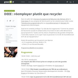 DEEE : réemployer plutôt que recycler - Green IT