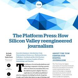 The Platform Press: How Silicon Valley reengineered journalism