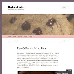 Reese's Peanut Butter Bars « Bakerlady