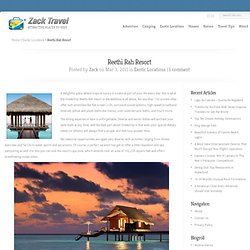 Reethi Rah Resort | Zack Travel