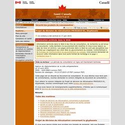 Glyphosate - Projet de décision de réévaluation PRVD2015-01 - Avis de consultation de Santé Canada