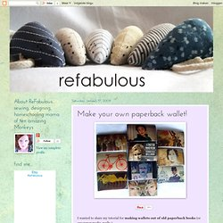 ReFabulous... it's new again.: Make your own paperback wallet!