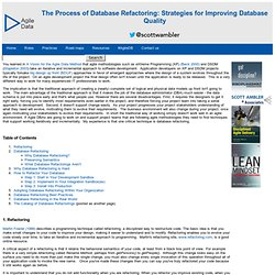 The Process of Database Refactoring: Strategies for Improving Database Quality