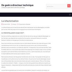 La refactorisation – De geek à directeur technique