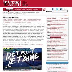 """""""ReFaire"""" Détroit"""
