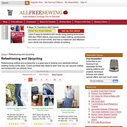 Free Sewing Projects and Ideas for Refashioning and Upcycling