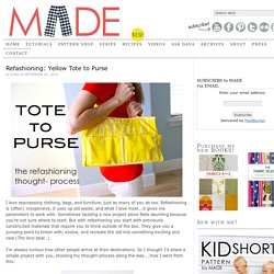 Refashioning: Yellow Tote to Purse